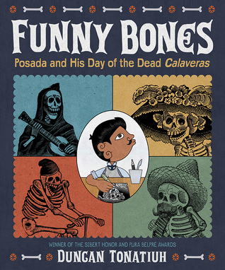Funny Bones: Posada and His Day of the Dead Calaveras