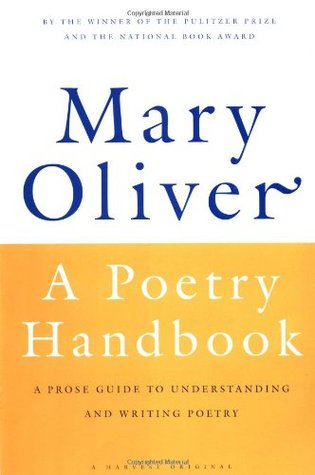 A Poetry Handbook by Mary Oliver