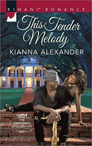 This Tender Melody by Kianna Alexander