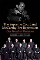 The Supreme Court and McCarthy-Era Repression: One Hundred Decisions