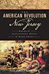 The American Revolution in New Jersey: Where the Battlefront Meets the Home Front (Rivergate Regionals Collection)