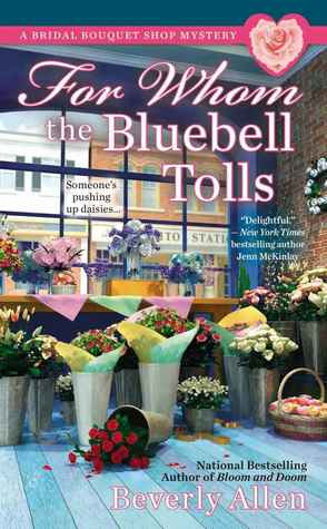 For Whom the Bluebell Tolls (Bridal Bouquet Shop Mystery #2)