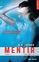 Mentir (Ten Tiny Breaths, #2)
