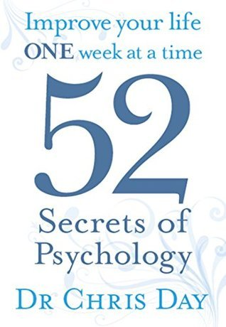 52-Secrets-of-Psychology-Improve-Your-Life-One-Week-at-a-Time