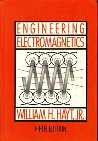 Engineering Electromagnetics By William H Hayt Jr