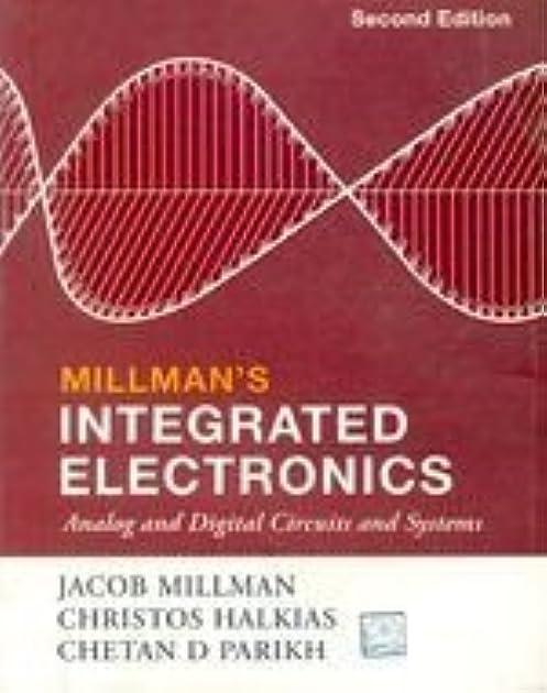 millman\u0027s integrated electronics by jacob millman
