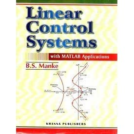 Linear Control Systems With Matlab Applications 11/e PB by