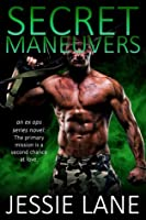 Secret Maneuvers (Ex Ops, #1)