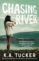 Chasing River (Burying Water #3)