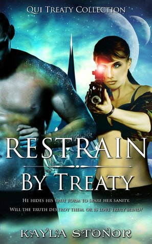Restrain By Treaty by Kayla Stonor