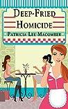 Deep-Fried Homicide (The Laurel Falls Mysteries Book 1)