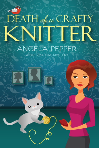 Death of a Crafty Knitter (Stormy Day Mystery #2)