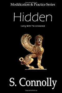 Hidden: Living with the Uninitiated (Modification & Practice) (Volume 1