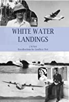 White Water Landings