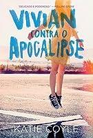 Vivian contra o Apocalipse (Vivian Apple, #1)
