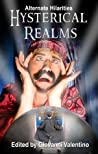 Hysterical Realms