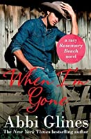 When I'm Gone (Rosemary Beach #10)