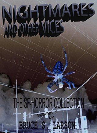 NIGHTMARES AND OTHER VICES, The SF-Horror Collection, Volume 2