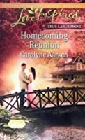 Homecoming Reunion (Love Inspired LARGE PRINT)