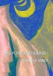 Das Purpurgeheimnis (Die Abenteuer von Aurelia, Quentin und Lukas 2)