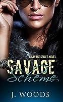 Savage Scheme (A Savage Series Novel, #3)