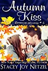 Autumn Kiss by Stacey Joy Netzel