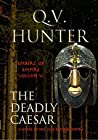 The Deadly Caesar (Embers of Empire #5)