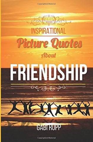 kelly s review of friendship quotes inspirational picture quotes