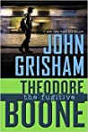 The Fugitive (Theodore Boone, #5)