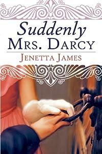 Suddenly Mrs. Darcy