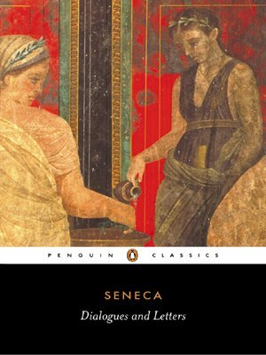 Dialogues and Letters by Seneca