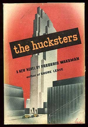 The Hucksters by Frederic Wakeman
