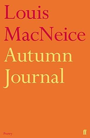 Louis MacNeice - Autumn Journal A Poem
