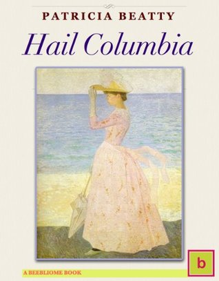 Hail Columbia (Historical Fiction for Teens: Illustrated Edition)