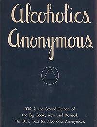 Alcoholics Anonymous - Big Book: Big Book