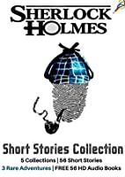 Sherlock Holmes Short Stories: Complete 56 Unabridged Short