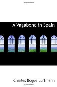 A Vagabond in Spain