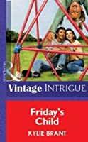 Friday's Child (Mills & Boon Vintage Intrigue)