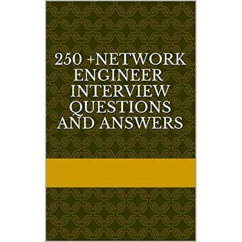 network engineer interview questions 250 questions and answers explained by sachin p - Network Engineer Interview Questions And Answers