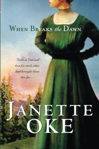 When Breaks the Dawn (Canadian West #3)