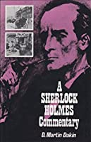 A SHERLOCK HOLMES COMMENTARY