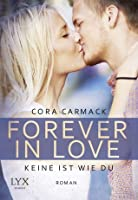 Forever in Love - Keine ist wie du (Rusk University, #2)