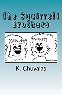The Squirreli Brothers (Book 1)