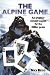 The Alpine Game: An amateur climbers quest for the 4000m peaks