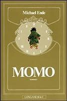 Momo: L'arcana storia dei ladri di tempo e della bambina che restituì agli uomini il tempo trafugato