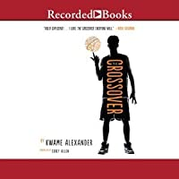 The Crossover by Kwame Alexander (2014, Hardcover)