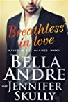 Breathless In Love (The Maverick Billionaires, #1)