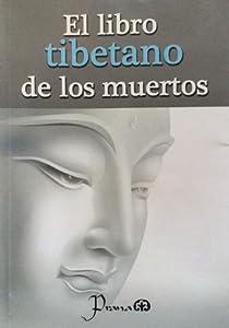 El Libro Tibetano de los Muertos en Español