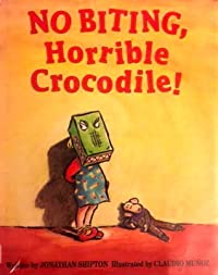 No Biting, Horrible Crocodile