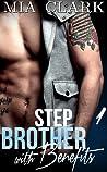 Stepbrother With Benefits (Stepbrother with Benefits, #1)